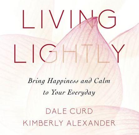 Living Lightly Dale Curd