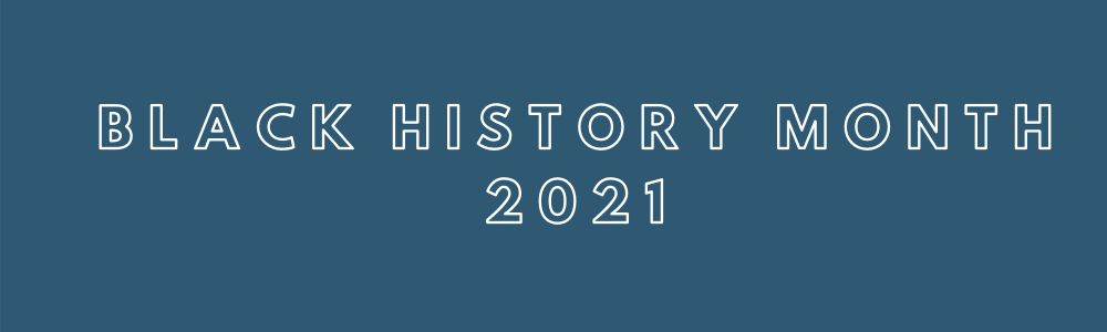 "A PLAIN, BLUE RECTANGLE WITH THE WORDS ""BLACK HISTORY MONTH 2021"" WRITTEN IN A BOLD WHITE FONT."